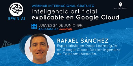Webinar (AI Lead Talk): Inteligencia artificial  explicable en Google Cloud entradas