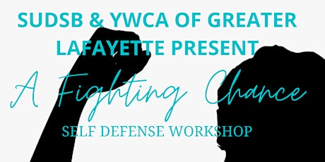 A Fighting Chance Self Defense Workshop (Morning Session) tickets
