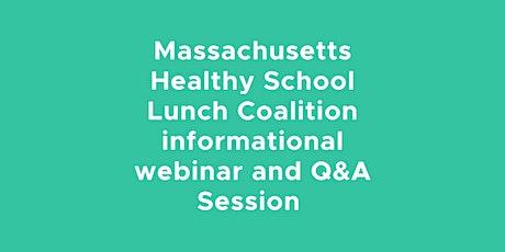 Massachusetts Healthy School Lunch Webinar tickets