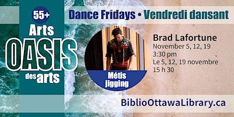 Arts Oasis des arts 55+:  Atelier de gigue métisse avec Brad Lafortune billets