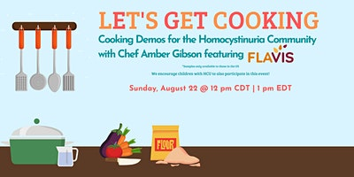 Let's Get Cooking, with Chef Amber Gibson – featuring Flavis Products