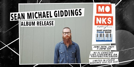 Sean Michael Giddings Album Release - Livestream Concert w/Studio Audience tickets