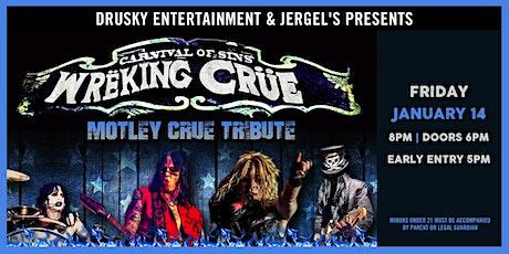 Wreking Crue - A Tribute to Motley Crue tickets