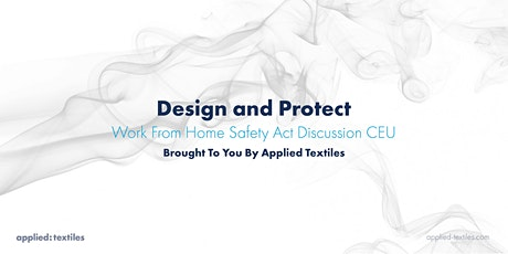 Design and Protect: Work From Home Safety Act CEU tickets