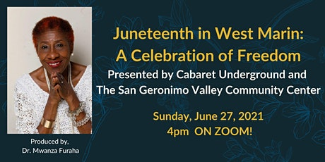 Juneteenth in West Marin: A Celebration of Freedom tickets