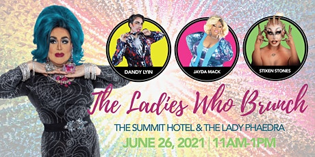 The Ladies Who Brunch: Drag Brunch! tickets