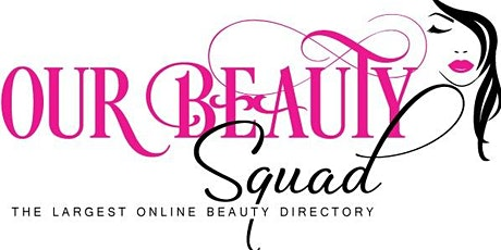 Our Beauty Squad - launch party tickets