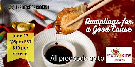Dumpling Making Class - In Support of Food4Kids Hamilton tickets