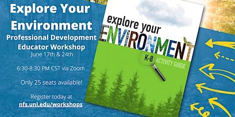 Explore Your Environment K-8 Professional Development Workshop tickets