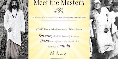 Meet the Masters Mohanji and Shirdi Sai tickets