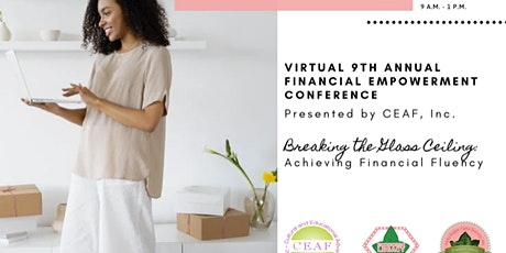 The 9th Annual CEAF, Inc. Financial Empowerment Conference billets