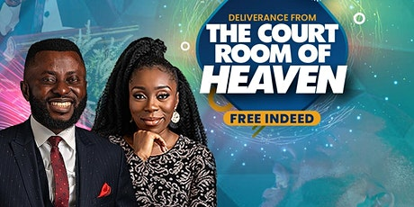 Deliverance From The Court Room of Heaven tickets