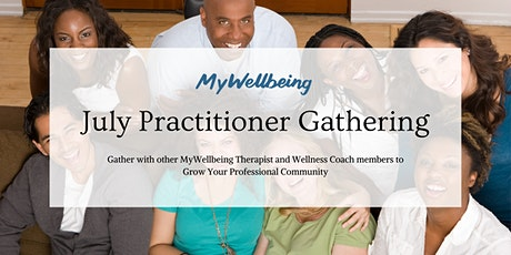 MyWellbeing: July Practitioner Gathering tickets