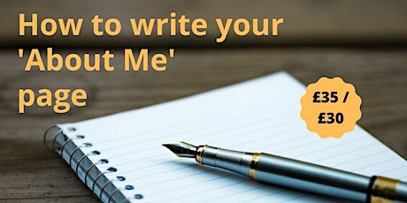 HOW TO WRITE YOUR 'ABOUT ME' PAGE: Interactive Masterclass tickets