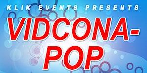 KLiK Events Presents VidConAPop