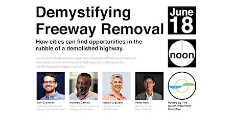 Demystifying Freeway Removal tickets