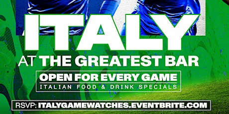 UEFA Euro 2020 Italy Game Watches at The Greatest Bar! tickets