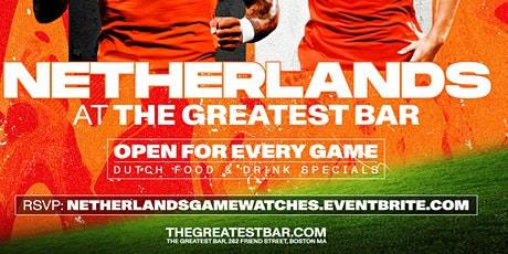 UEFA Euro 2020 Netherlands Game Watches at The Greatest Bar! tickets