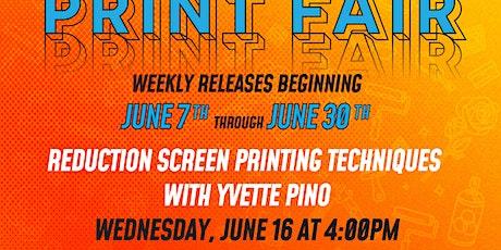 Reduction Screenprinting Techniques with Yvette Pino biglietti