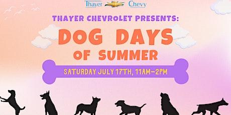 Thayer Chevrolet Dog Days of Summer tickets