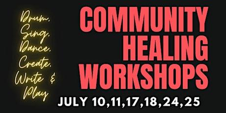 Community Healing Virtual Workshops tickets