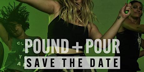 POUND n Pour! tickets