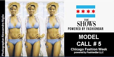 Model CALL 5 : 2022 SS  - Chicago Fashion Week powered by FashionBar LLC tickets