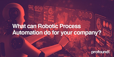 What Can Robotic Process Automation do for your company? tickets