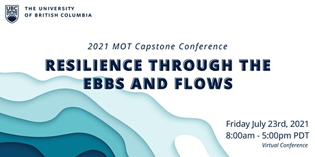 2021 MOT Capstone Conference: Resilience Through the Ebbs and Flows tickets