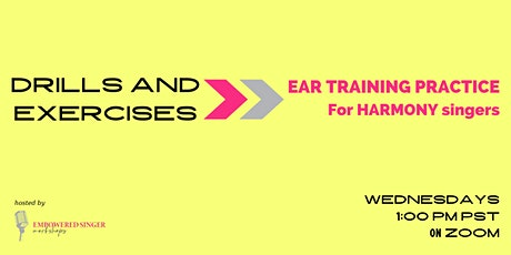 Drills and Exercises: Ear Training Practice for Harmony Singers tickets