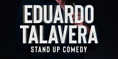 Eduardo Talavera | Stand Up Comedy | Ensenada boletos