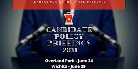 Candidate Policy Briefing - Wichita tickets