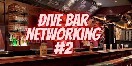 Dive Bar Networking #2 tickets