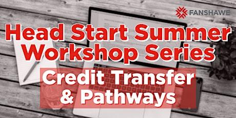 Head Start Summer Workshop Series: Credit Transfer & Pathways tickets