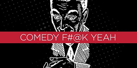 Comedy F@#k Yeah tickets