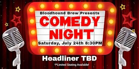 BLOODHOUND BREW COMEDY NIGHT - Anniversary Showcase! tickets