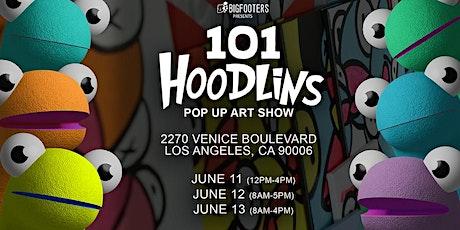 101 Hoodlins / Pop Up Art Show tickets