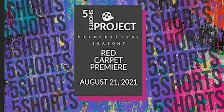 5 Shorts Project Season 7 Red Carpet Film Premiere tickets