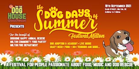 The Dog Days Of Summer Festival 2021, Milton DE tickets