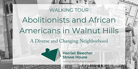 Walking Tour: Abolitionists & African Americans in Walnut Hills tickets