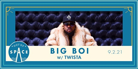 Out of Space 2021: Big Boi w/ Twista at Temperance tickets