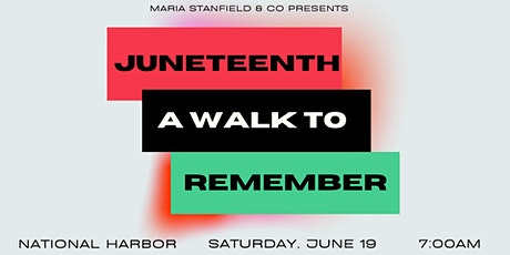 Juneteenth: A Walk to Remember tickets
