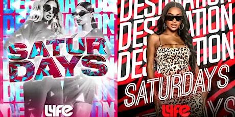 Destination Saturdays  @ Lyfe ATL tickets