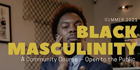Black Masculinity - A Virtual Community Workshop tickets