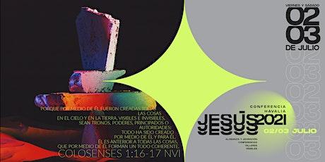Havalia Conferencia Jesús 2021 boletos