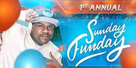 1st Annual Sunday Funday Day Party tickets