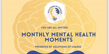 Monthly Mental Health Moments tickets