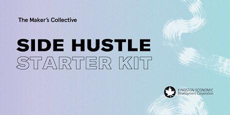 Kingston Side Hustles: The Side Hustle Starter Kit tickets