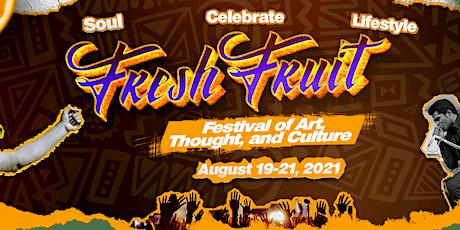 Fresh Fruit Festival tickets