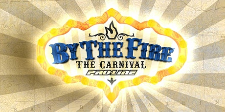 Pro-Line By The Fire - The Carnival tickets
